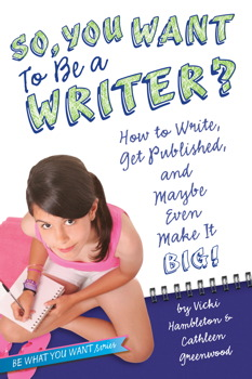 So, You Want to Be a Writer?
