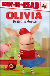 OLIVIA Builds a House