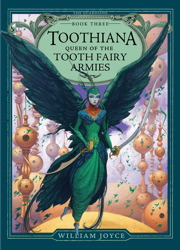 Toothiana, Queen of the Tooth Fairy Armies