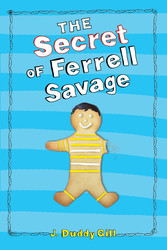 Secret of ferrell savage 9781442460171