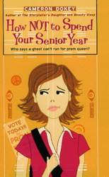 How Not to Spend Your Senior Year