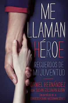 Me llaman héroe (They Call Me a Hero)