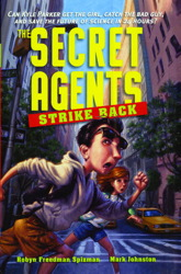 The Secret Agents Strike Back