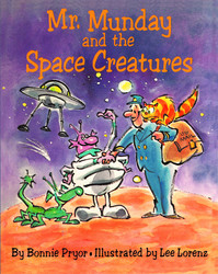 Mr. Munday and the Space Creatures