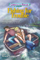 Girls to the Rescue #4—Fishing for Trouble