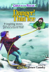 Girls to the Rescue #6—Danger! Thin Ice