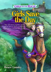The Best of Girls to the Rescue—Girls Save the Day