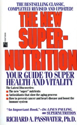 The New Super-Nutrition