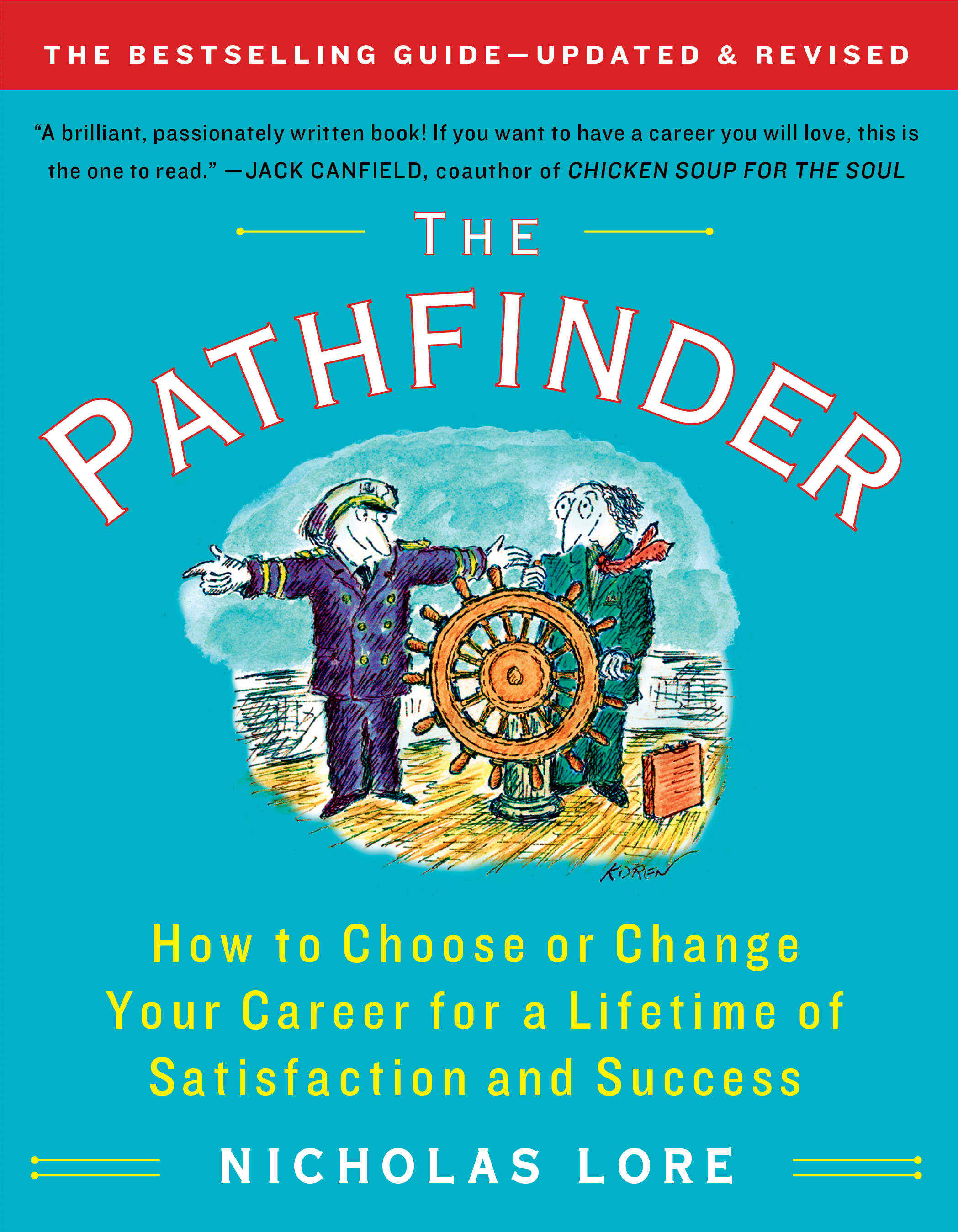 the pathfinder book by nicholas lore official publisher page how to choose or change your career for a lifetime of satisfaction and success