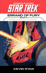 Star Trek: The Original Series: Errand of Fury #2: Demands of Honor