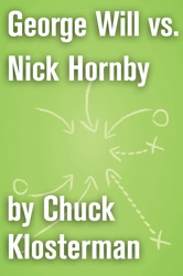 George Will vs. Nick Hornby