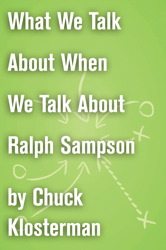 What We Talk About When We Talk About Ralph Sampson