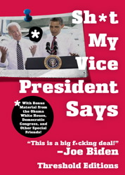 Sh*t My Vice-President Says