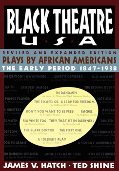 Black Theatre USA Revised and Expanded Edition, Vo