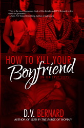 How to Kill Your Boyfriend (in 10 Easy Steps)