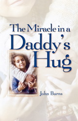 Miracle in a Daddy's Hug
