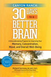 Canyon ranch 30 days to a better brain 9781451643800