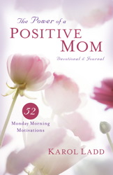 The Power of a Positive Mom Devotional & Journal