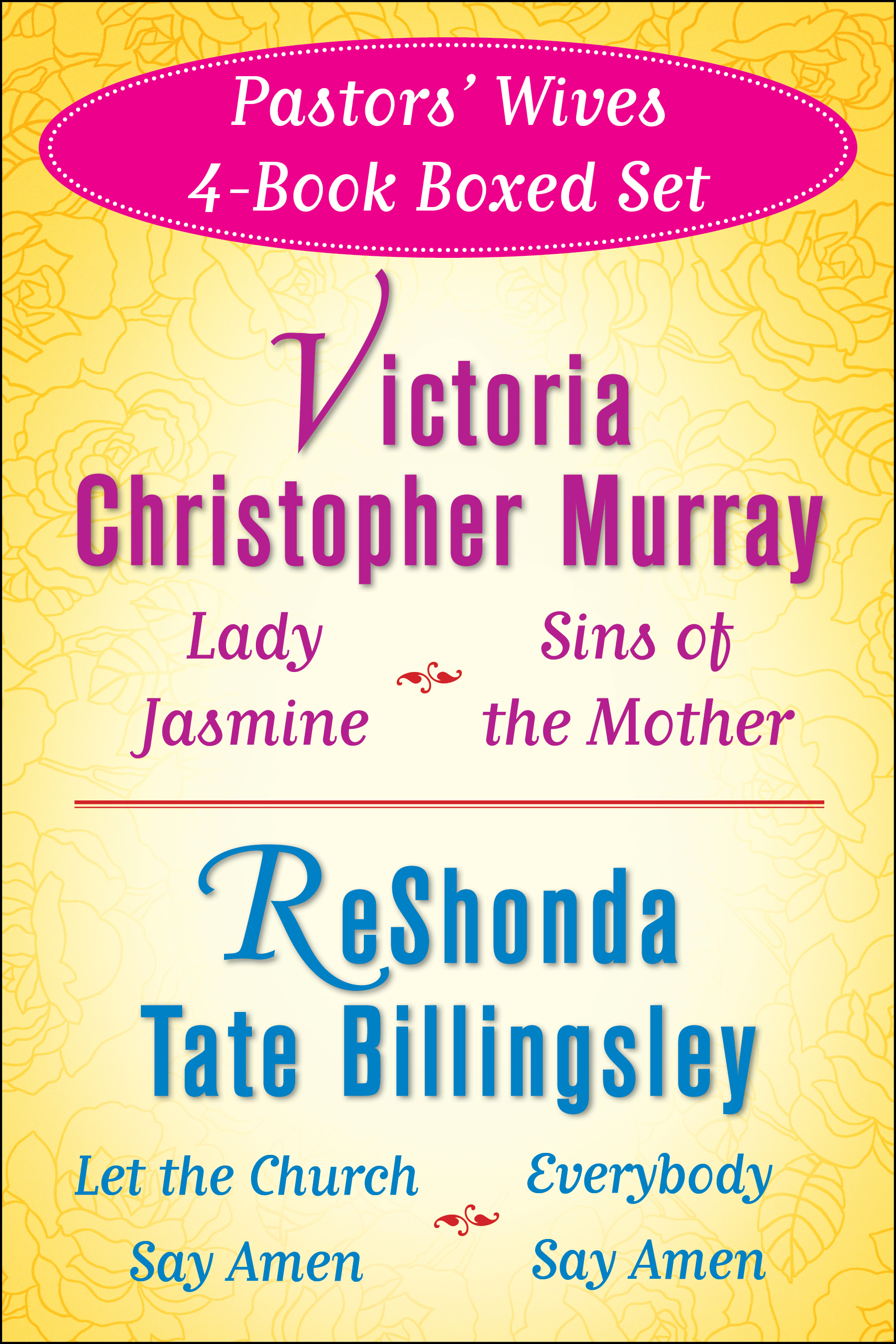 Victoria christopher murray and reshonda tate billingsleys lady jasmine sins of the mother let the church say amen everybody say amen fandeluxe Ebook collections