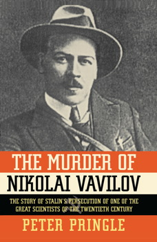The Murder of Nikolai Vavilov