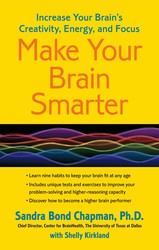 Make Your Brain Smarter: Increase Your Brain's Creativity, Energy, and Focus