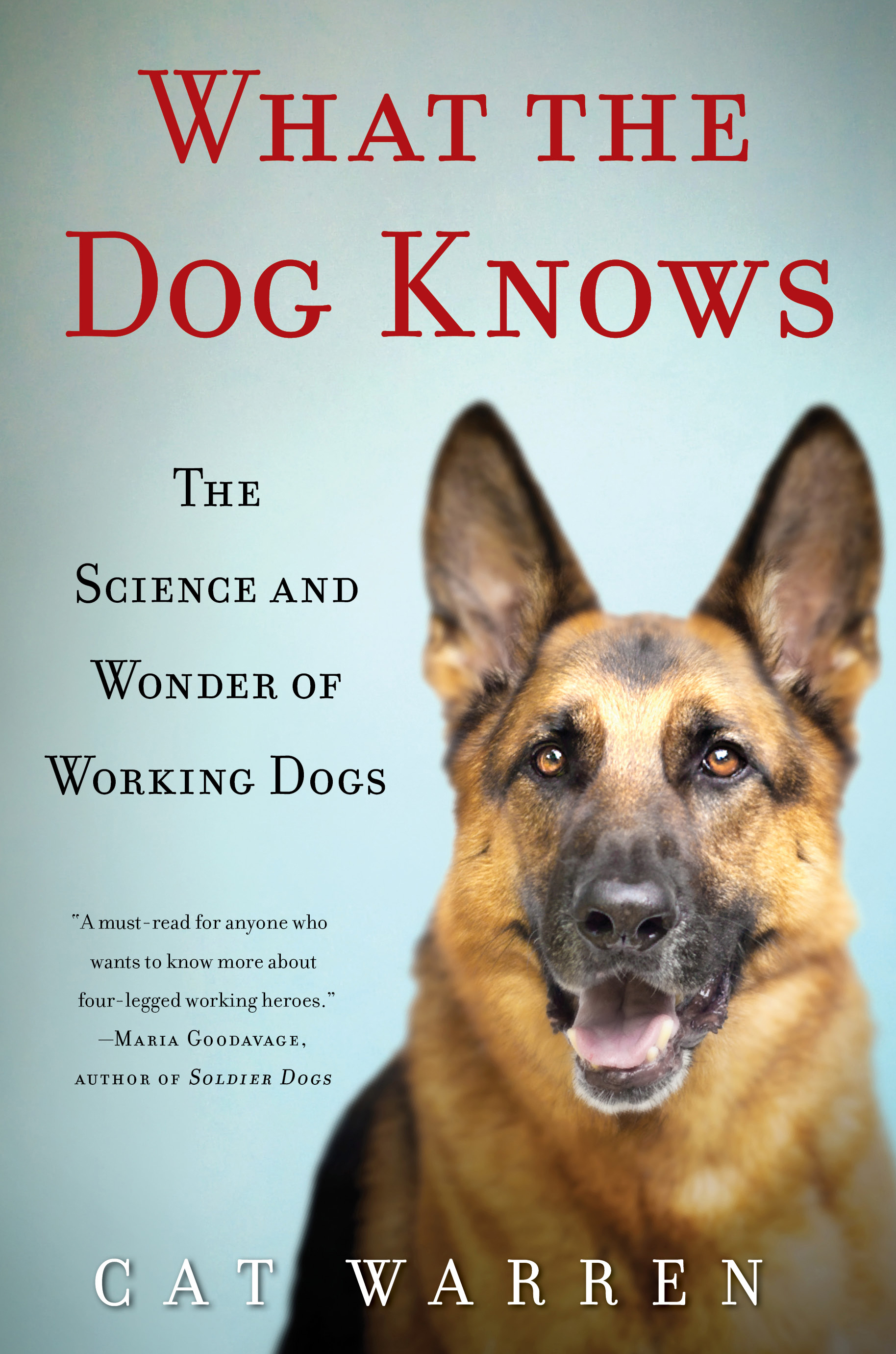 Soldier dog ebook best deal gallery free ebooks and more what the dog knows book by cat warren official publisher page cvr9781451667318 9781451667318 hr what the fandeluxe Choice Image