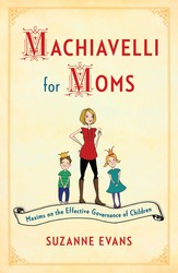 Machiavelli-for-moms-9781451699586