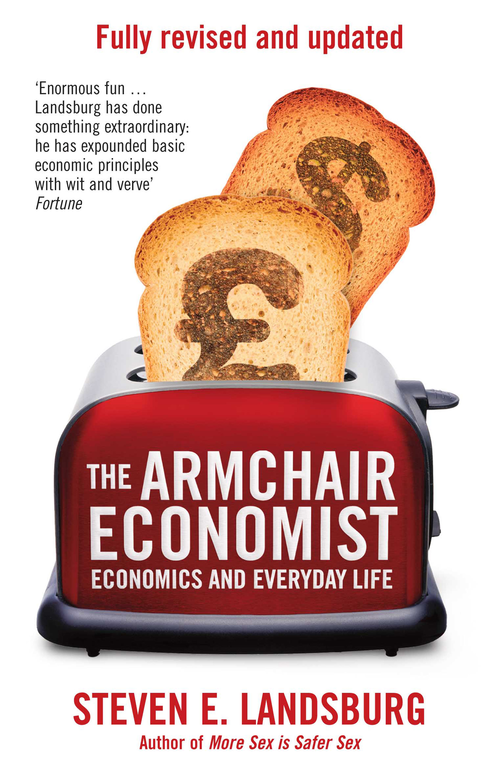 The Armchair Economist Book By Steven E Landsburg