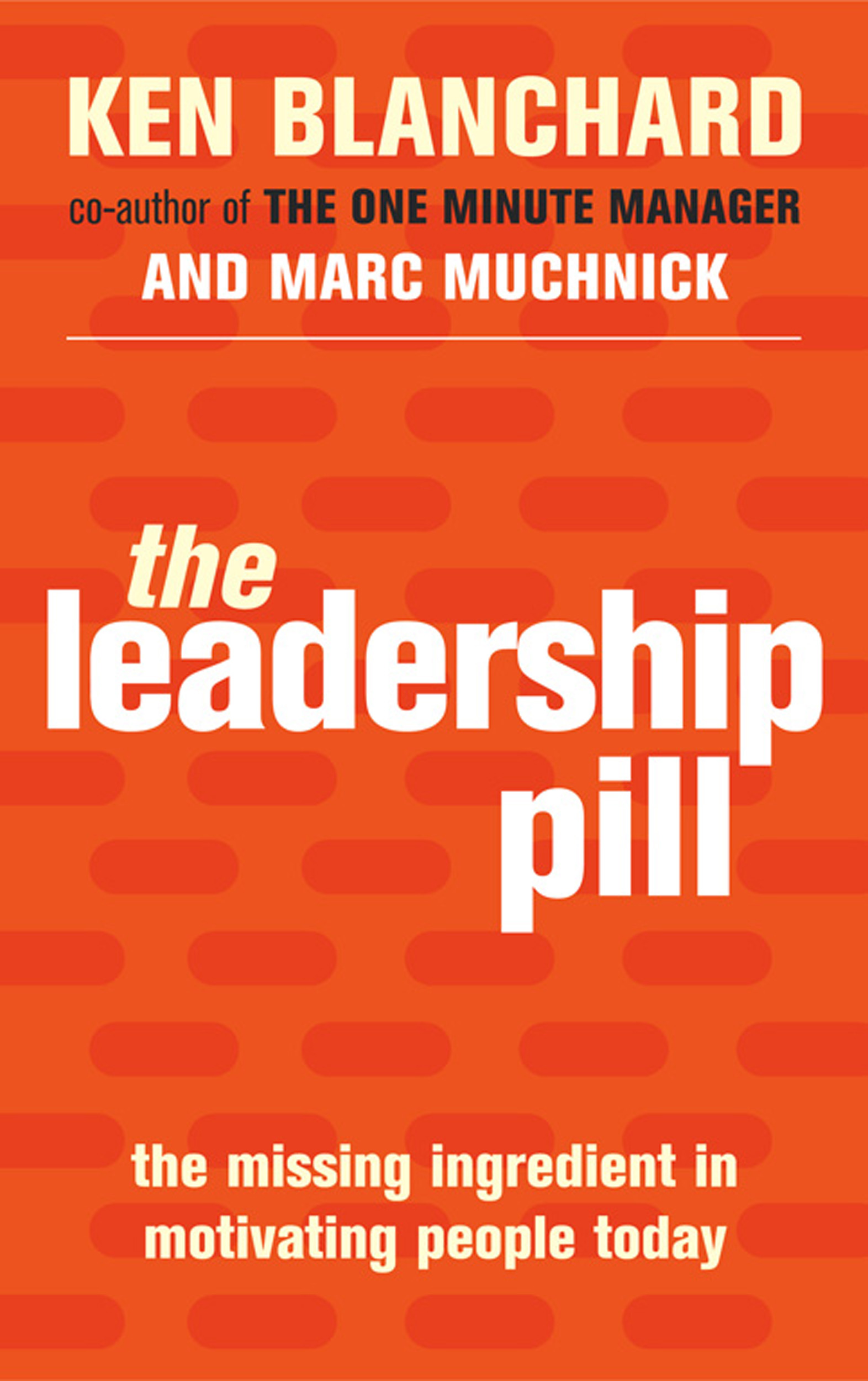 the leadership pill ebook by ken h blanchard marc
