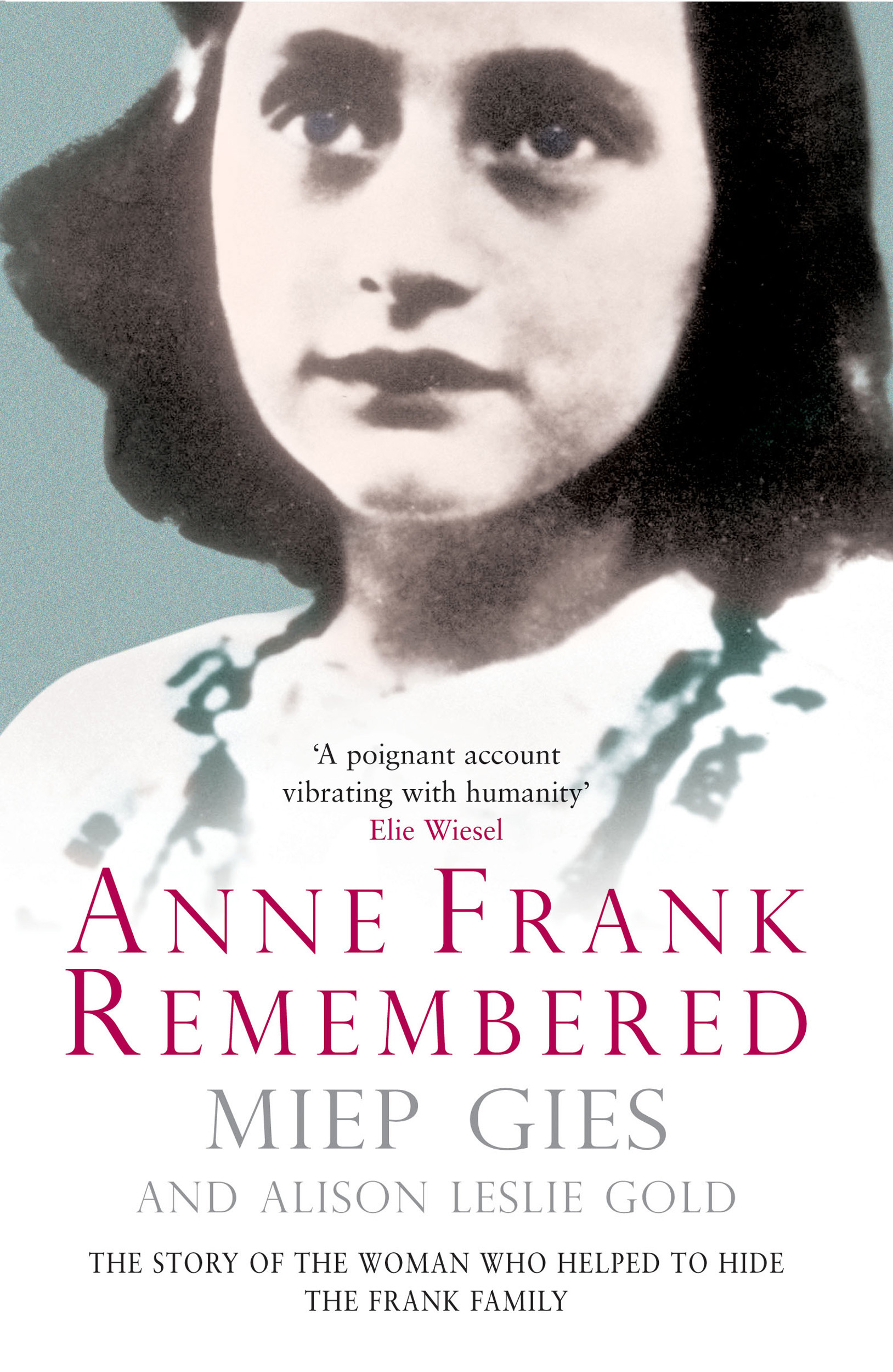 Anne frank remembered ebook by miep gies alison leslie gold book cover image jpg anne frank remembered ebook 9781471109492 fandeluxe Epub