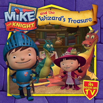 Mike the Knight and the Wizard's Treasure