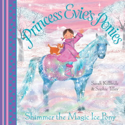 Princess Evie's Ponies: Shimmer the Magic Ice Pony