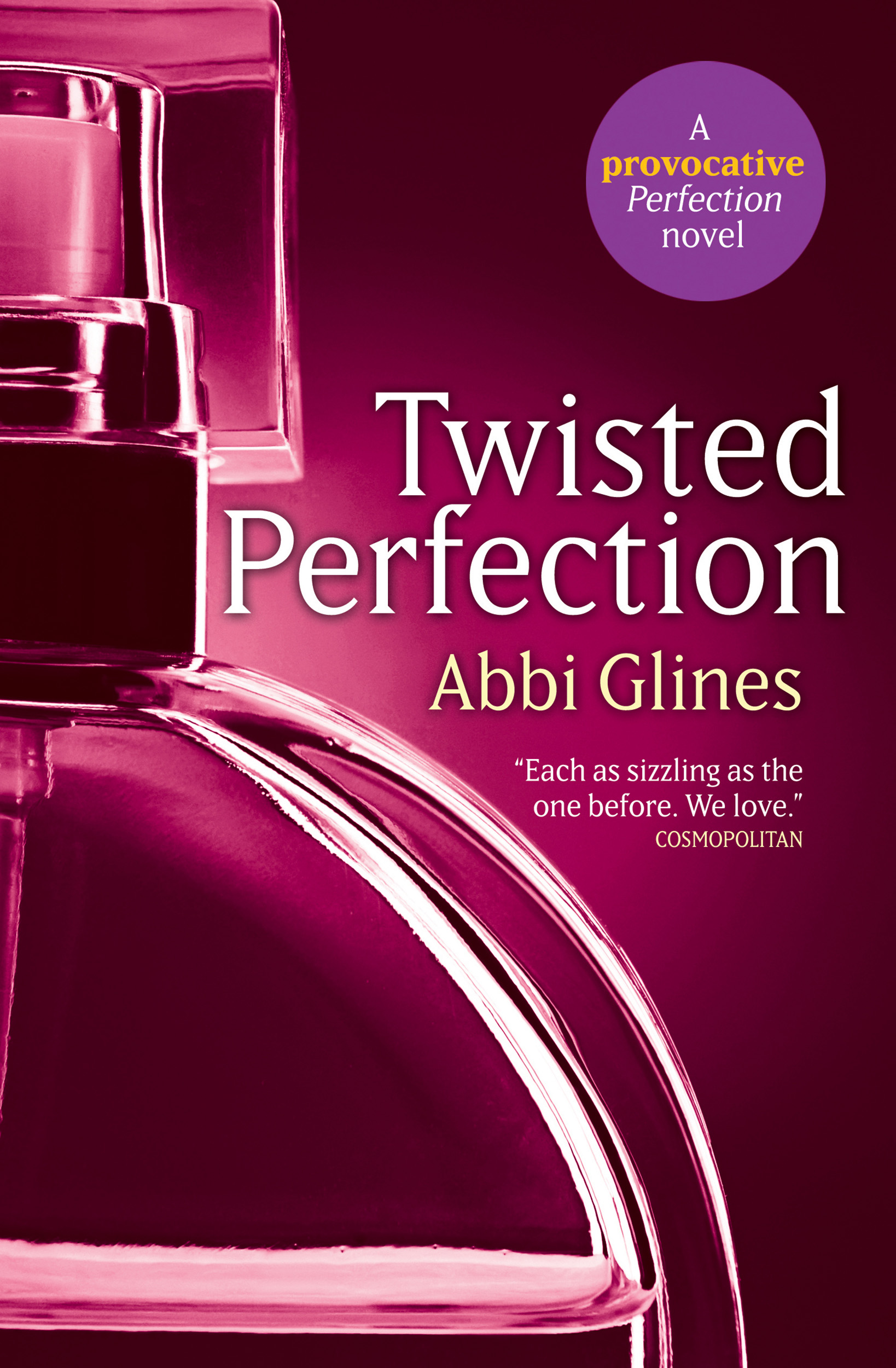 Abbi glines official publisher page simon schuster canada book cover image jpg twisted perfection fandeluxe Gallery