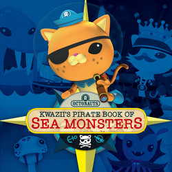 Octonauts: Kwazii's Pirate Book of Sea Monsters