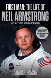 First Man: The Life of Neil Armstrong | Book by James Hansen ...