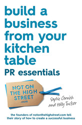 Build a Business From Your Kitchen Table: PR Essentials