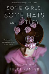 Some-girls-some-hats-and-hitler-9781476700281