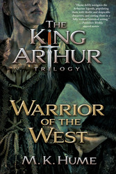 King-arthur-trilogy-book-two-warrior-of-the-west-9781476715209