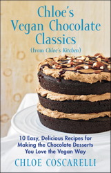 Chloe's Vegan Chocolate Classics (from Chloe's Kitchen)
