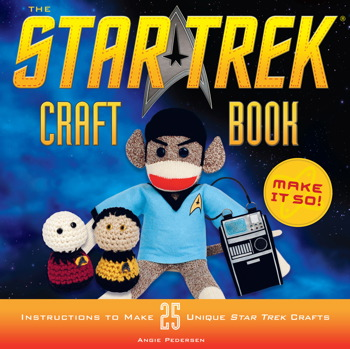 The Star Trek Craft Book