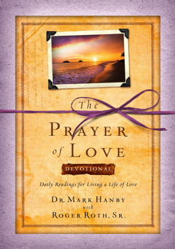 The Prayer of Love Devotional