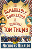 Remarkable-courtship-of-general-tom-thumb-9781476727325_th