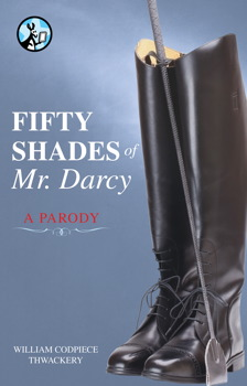 Fifty shades of mr darcy ebook by william codpiece thwackery fifty shades of mr darcy fandeluxe Gallery