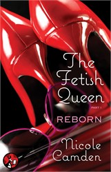 The Fetish Queen, Part One: Reborn book cover