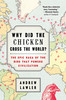 Why-did-the-chicken-cross-the-world-9781476729916_th