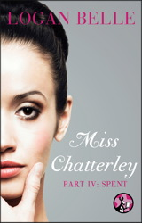 Miss Chatterley, Part IV: Spent book cover