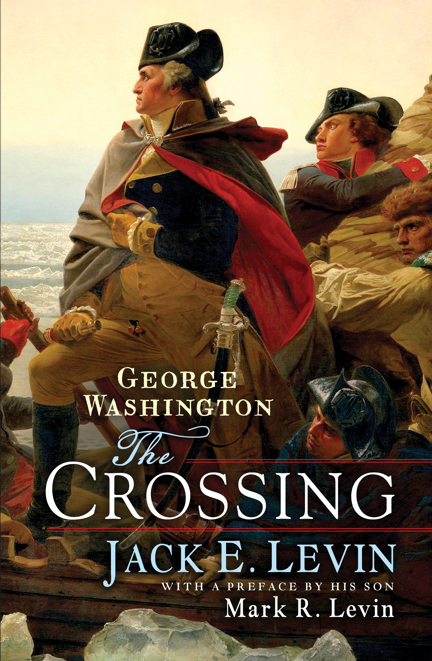 George Washington The Crossing Book By Jack E Levin