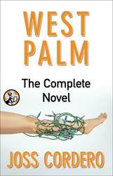 West Palm: Complete Novel