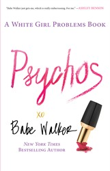 Psychos: A White Girl Problems Book book cover