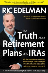 Truth About Retirement Plans and IRAs